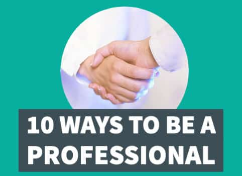 10 Ways to be a professional_482 x 350